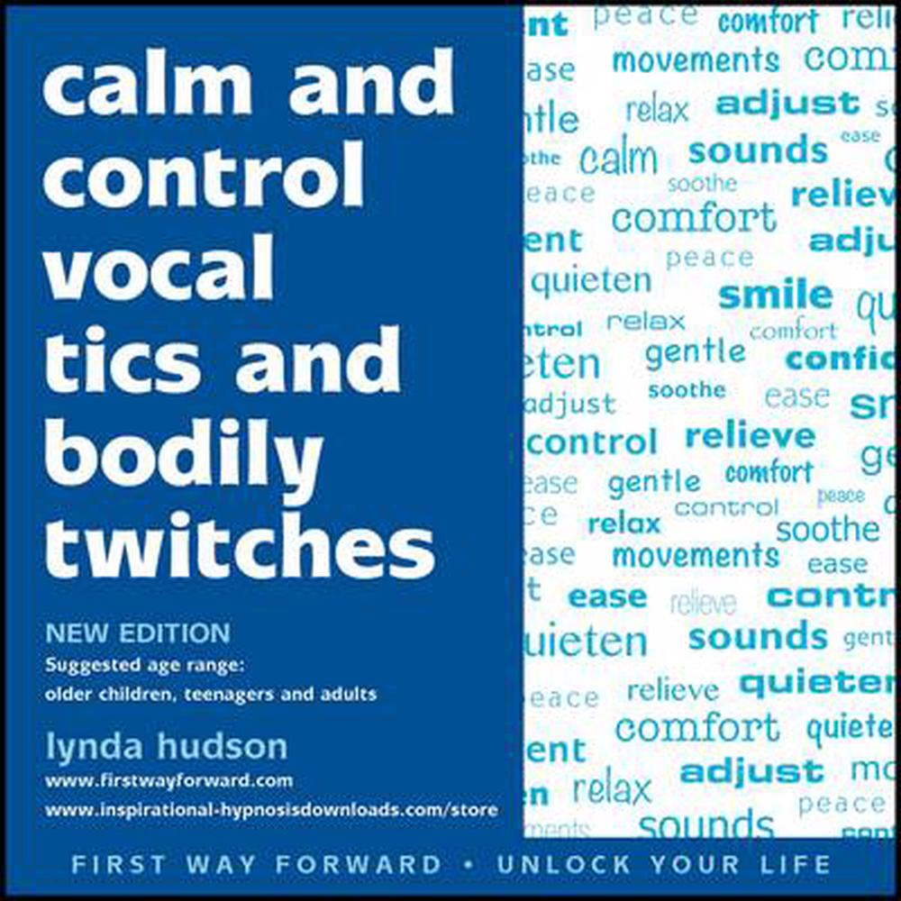 Calm and Control Vocal Tics and Bodily Twitches by Lynda Hudson Compact Disc Boo