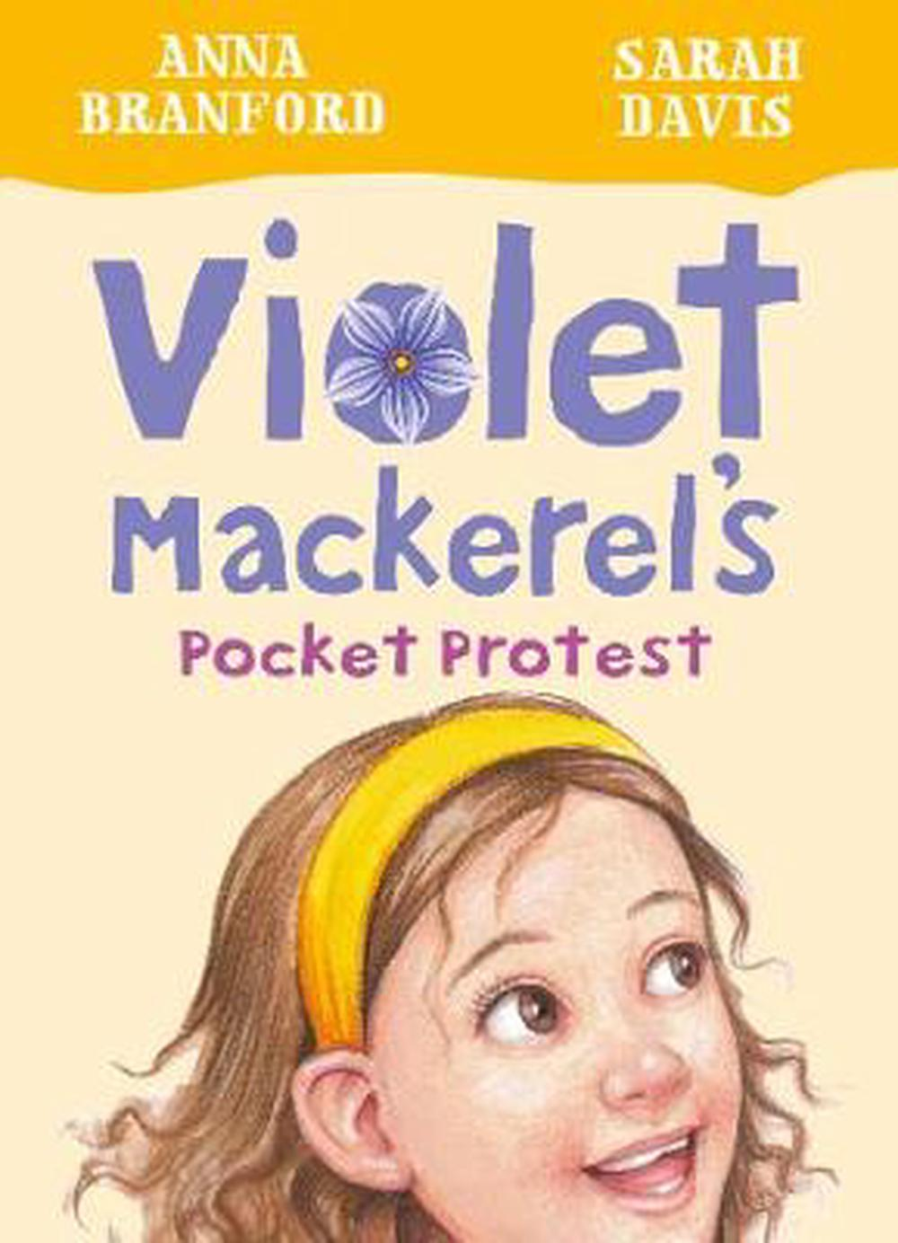 Violet Mackerel's Pocket Protest (Book 6) by Branford Anna Paperback Book Free S