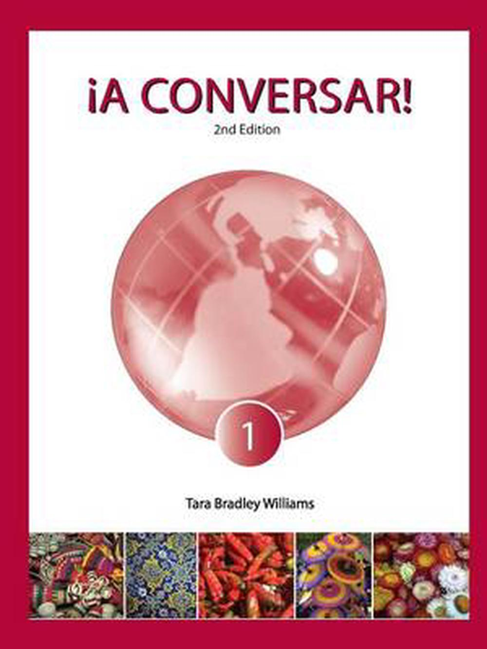 Conversar! Level 1 Student Book (2nd Edition) by Tara Bradley ...