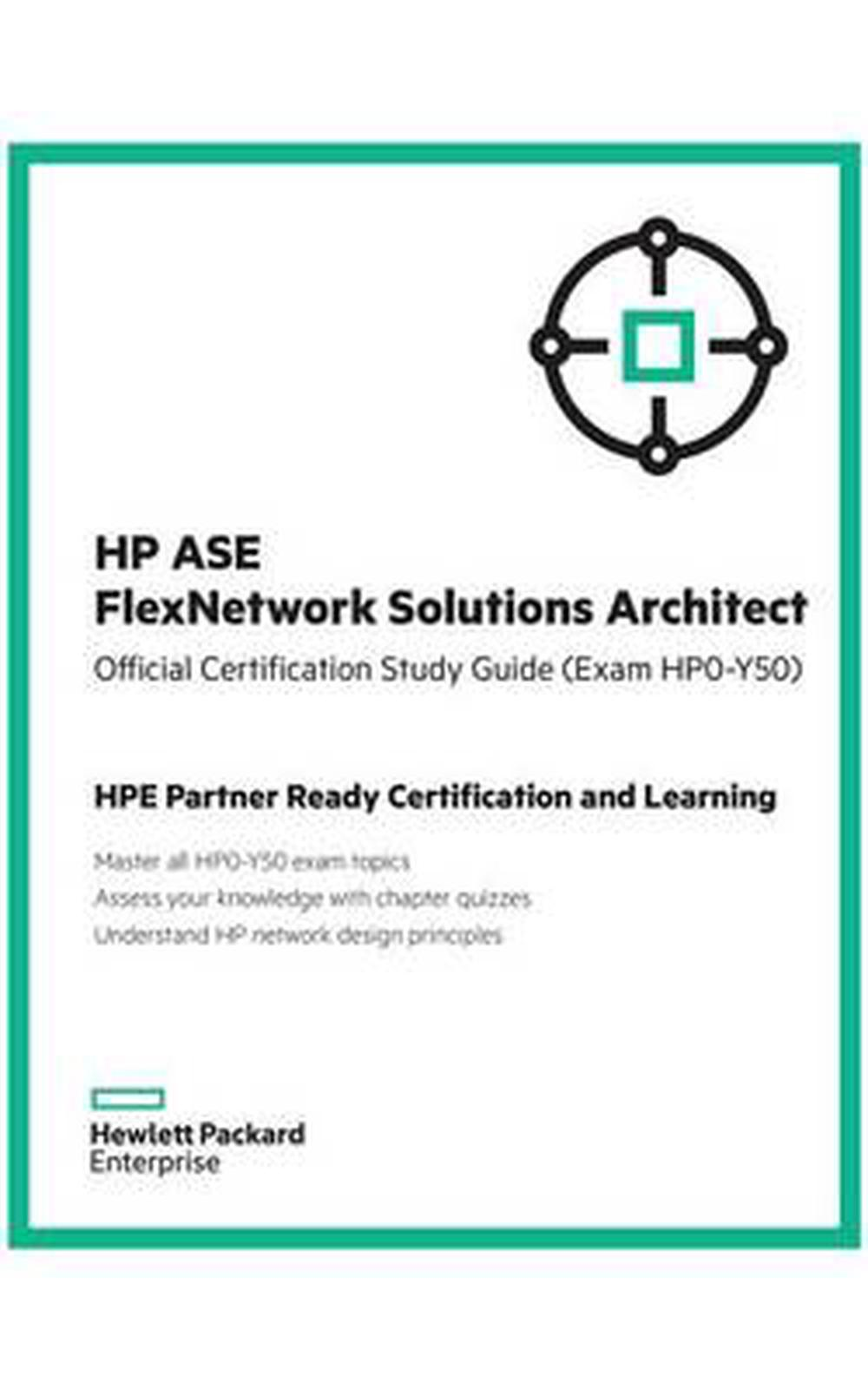 Hp Ase Flexnetwork Solutions Architect Official Certification Study