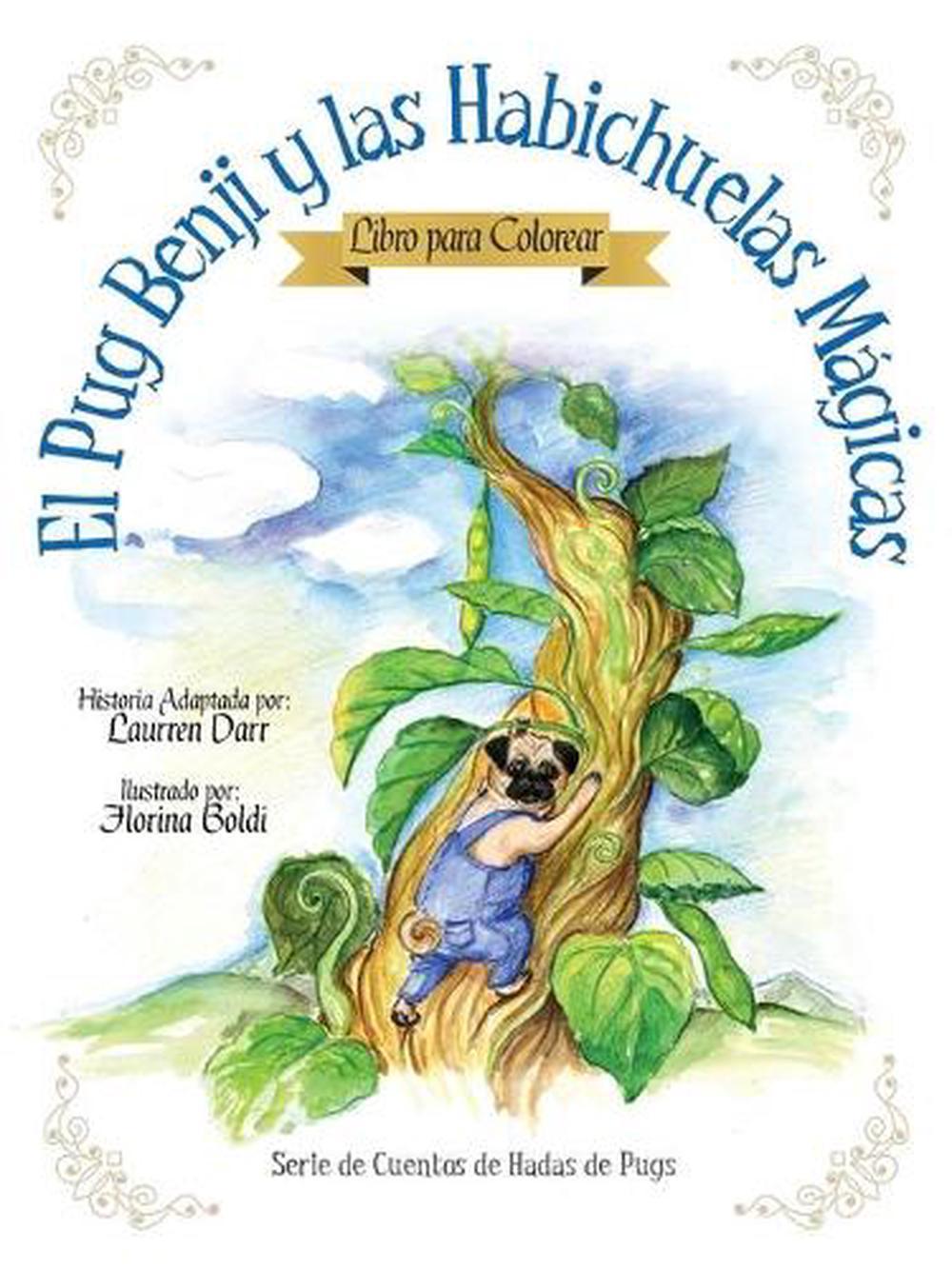 Pug Benji Y Las Habichuelas Magicas - Libro Para Colorear by Laurren ...