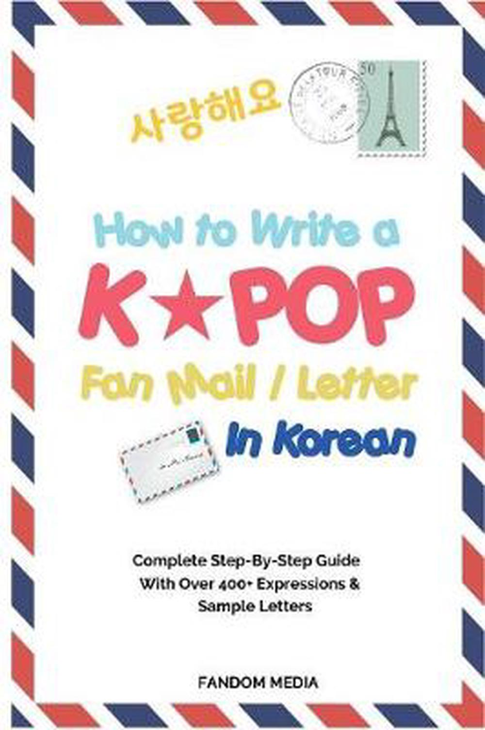 How To Write A Kpop Fan Mail  Letter In Korean Complete StepBy